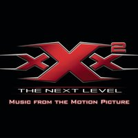 XXX2: The Next Level Music From The Motion Picture — саундтрек