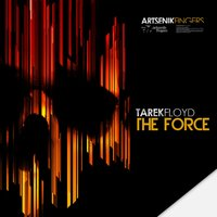 The Force — Tarek Floyd