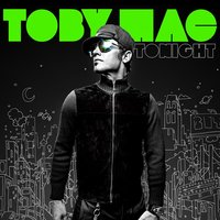 Tonight Deluxe Edition — TobyMac