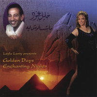Golden Days Enchanting Nights — Khalil Abboud / Leyla Lanty
