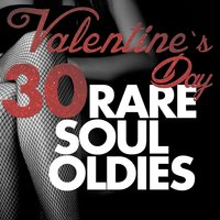 Valentine's Day 30 Rare Soul Oldies — сборник