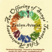 Offering Of Songs - 25th Anniversary — Evelyn Avoglia