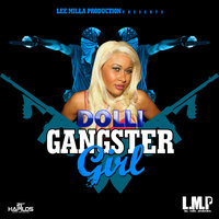 Gangster Girl — Dolli
