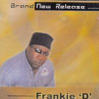 Brand New Release — Frankie D