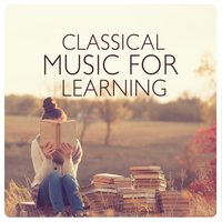 Классика во время учёбы — Studying Music and Study Music, Calm Music for Studying, Classical Study Music