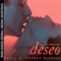 Deseo (BSO) — Stephen Warbeck