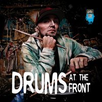 Drums at the Front — The PB Underground