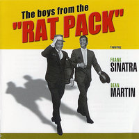 The Boys From The Rat Pack — Dean Martin, Frank Sinatra
