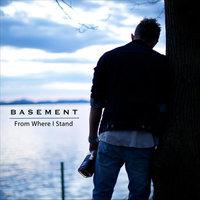 From Where I Stand — Basement (N)