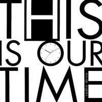 This Is Our Time — Radio Drive