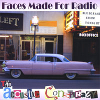 The Acoustic Conspiracy — Faces Made for Radio