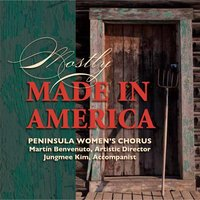 Mostly Made in America — Peninsula Women's Chorus