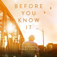 Before You Know It — Jimmy LaValle