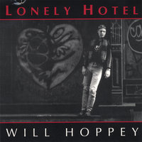 Lonely Hotel — Will Hoppey