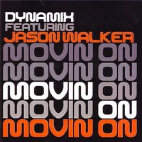 Kult Records Presents: Movin On — Dynamix feat. Jason Walker