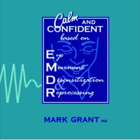 Calm and Confident - Single — Mark Grant MA