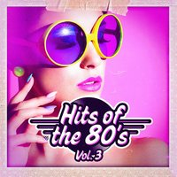 Hits of the 80s, Vol. 3 — 80s Greatest Hits, 70's, 80's & 90's Pop Divas, 60's, 80er & 90er Musik Box, 60's, 70's, 80's & 90's Pop Divas, 80er & 90er Musik Box, 80s Greatest Hits