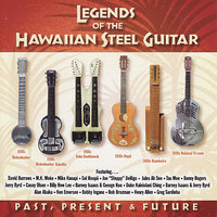 Legends of the Steel Guitar : Past, Present & Future — сборник