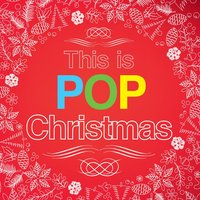 This Is Pop Christmas — XMS