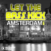 Let the Bass Kick in Amsterdam 2015 — сборник