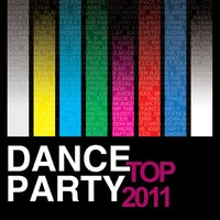 Top Dance Party 2011 — сборник