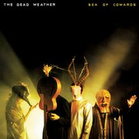 Sea Of Cowards — The Dead Weather