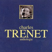 Anthologie — Charles Trenet