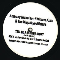 Tell Me a Bedtime Story - Single — Anthony Nicholson, William Kirk, The Miquifaye Allstars