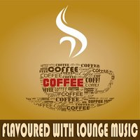 Coffee Flavoured with Lounge Music — сборник