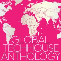 Global Techhouse Anthology — сборник