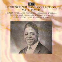 The Clarence Williams Collection Vol. 3 - 1929-1930 — Clarence Williams