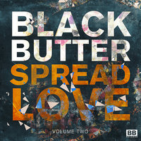 Black Butter - Spread Love Vol 2 — сборник