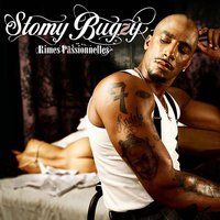 Rimes passionnelles — Stomy Bugsy