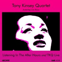 The After Hours and Live — Lita Roza, Tony Kinsey Quartet, Tony Kinsey Quartet|Lita Roza