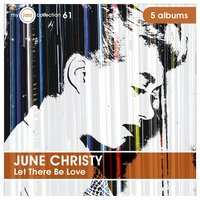 Let There Be Love — June Christy