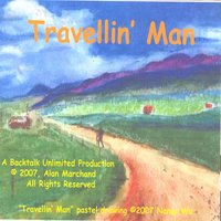 Travellin' Man — Alan Marchand