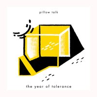 The Year of Tolerance — Pillow Talk