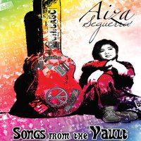 Songs from the Vault — AIZA SEGUERRA