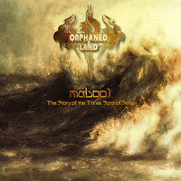 Mabool - The Story of the Three Sons of Seven — Orphaned Land