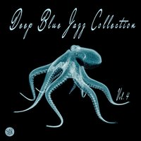 Deep Blue Jazz Collection, Vol. 4 — сборник