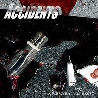 Summer Dreams - Bonus Track Version — The Accidents
