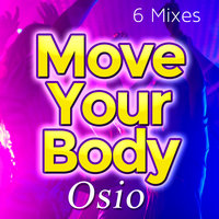 Move Your Body — Osio