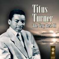 The Very Best Of — Titus Turner
