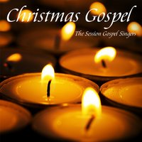Christmas Gospel — The Session Gospel Singers