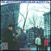Back To The City — The Art Farmer-Benny Golson Jazztet, Art Farmer-Benny Golson Jazztet