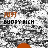 Just — Buddy Rich