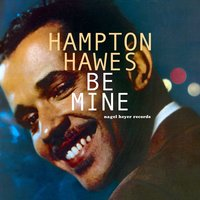 Be Mine - Summer of Love — Hampton Hawes