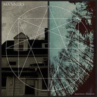 Apparition & Escapism — Manners