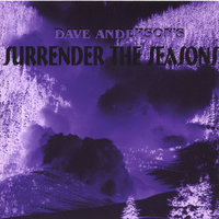 Surrender The Seasons — Dave Anderson