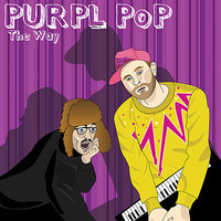 The Way — PURPL PoP